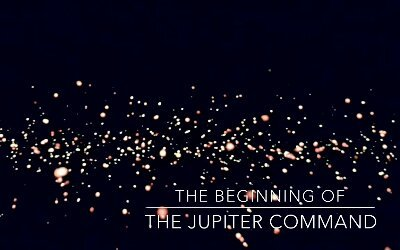 The Beginning of The Jupiter Command